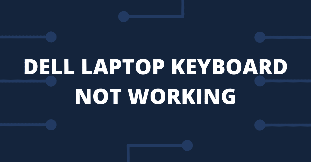 dell laptop keyboard not working