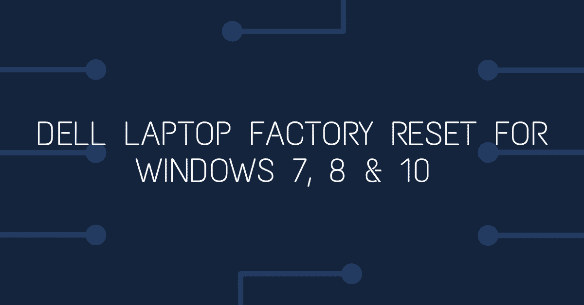 dell laptop factory reset