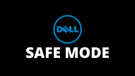 safe mode on a Dell laptop